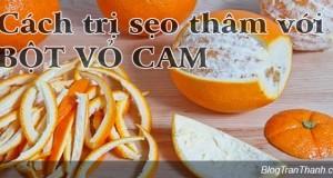 Cách trị sẹo thâm với bột vỏ cam